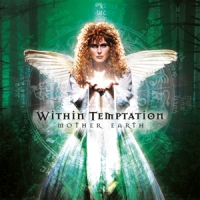 Within Temptation Mother Earth -coloured-