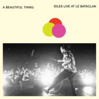 Idles A Beautiful Thing Idles Live At Le