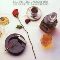 Withers, Bill Greatest Hits