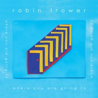 Trower, Robin Where You Are.. -digi-
