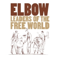 Elbow Leaders Of The Free World