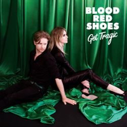 Blood Red Shoes Get Tragic