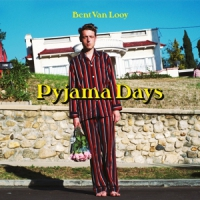 Looy, Bent Van Pyjama Days -lp+cd-