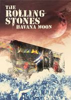 Rolling Stones, The Havana Moon