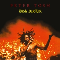 Tosh, Peter Bush Doctor -coloured-
