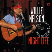 Nelson, Willie Night Life/live And In..