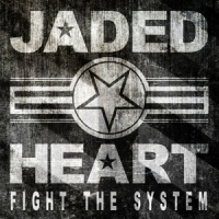 Jaded Heart Fight The System -spec-