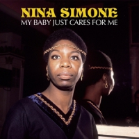 Simone, Nina My Baby Just Cares For Me