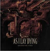 As I Lay Dying Shaped By Fire -ltd/digi-