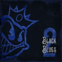 Black Stone Cherry Black To Blues 2 / Blue Vinyl / 180gr.