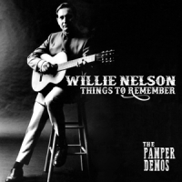Nelson, Willie Things To Remember - The Pamper Demos / Red Vinyl -ltd-