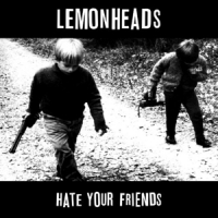 Lemonheads Hate You Friends -lp+cd-