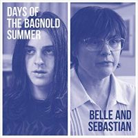 Belle & Sebastian Days Of The Bagnold Summer