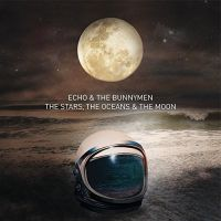 Echo & The Bunnymen Stars, The Oceans & The Moon