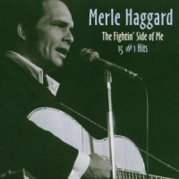 Haggard, Merle Fightin' Side Of Me
