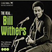Withers, Bill Real... Bill Withers