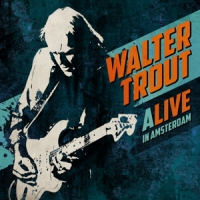 Trout, Walter Alive In Amsterdam -hq-