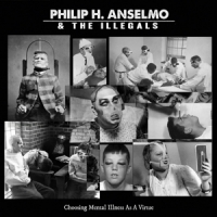 Anselmo, Philip H. & The Choosing Mental.. -digi-