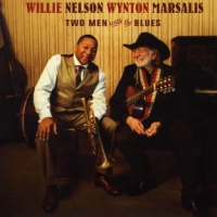 Nelson, Willie & Wynton M Two Men With The Blues