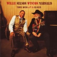 Nelson, Willie & Wynton Marsalis Two Men With The Blues