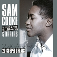 Cooke, Sam & Soul Stirrer Just Another Day -.. -hq-