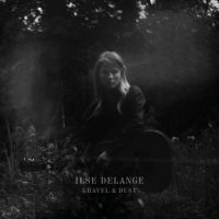 Delange, Ilse Gravel & Dust