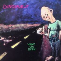 Dinosaur Jr. Where You Been -deluxe 2cd-