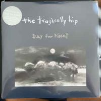 Tragically Hip, The Day For Night (25th, Silver Edition).