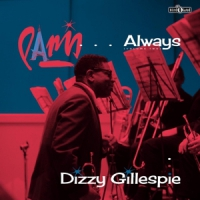 Gillespie, Dizzy Paris... Always.. -lp+cd-