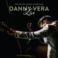 Vera, Danny Pressure Makes Diamonds Live -2lp+cd-