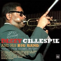 Gillespie, Dizzy Complete Studio Sessions 1956-1957/ & His Big Band
