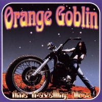 Orange Goblin Time Travelling Blues-hq-