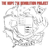 Harvey, P.j. The Hope Six Demolition Project