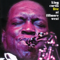 King Curtis Live At Fillmore West