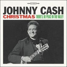 Cash, Johnny Christmas: There'll Be Peace ..