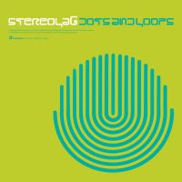 Stereolab Dots & Loops -expanded-