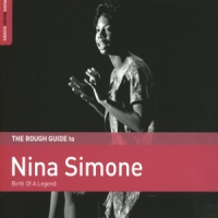 Simone, Nina Roughguide To Nina Simone: Birth Of A Legend