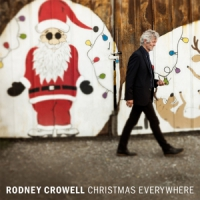 Crowell, Rodney Christmas Everywhere