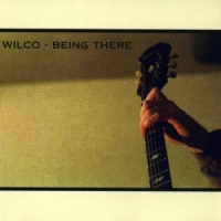 Wilco Being There