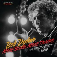 Dylan, Bob Bootleg Series 14: More Blood, More Tracks
