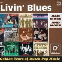 Livin' Blues Golden Years Of Dutch Pop Music