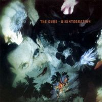 Cure, The Disintegration