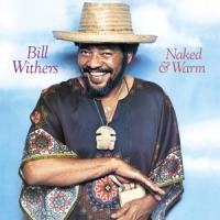 Withers, Bill Naked & Warm -hq/insert-