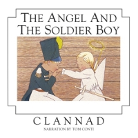 Clannad Angel And The Soldier Boy