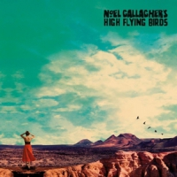 Noel Gallagher's High Flying Birds Who Built The Moon -deluxe-