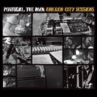 Portugal The Man Oregon City Sessions