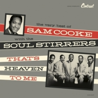 Cooke, Sam & Soul Stirrer That's Heaven To Me