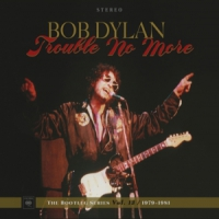 Dylan, Bob Bootleg Series 13: Trouble No More (1979-1981)
