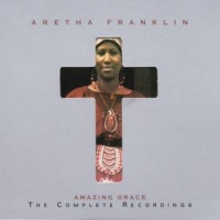 Franklin, Aretha Amazing Grace: Complete R