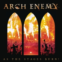 Arch Enemy As The Stages Burn! -ltd-